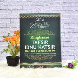 Al-Qur'an Terjemah dan Tafsir Per Kata : Ringkasan Tafsir Ibnu Katsir,
