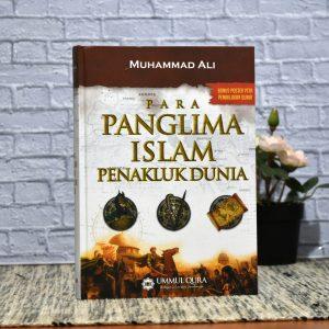 Buku Para Panglima Islam Penakluk Dunia - Ummul Qura